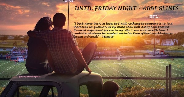 Until-friday-night quote