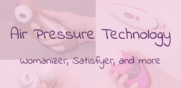 Air Pressure Technology: Womanizer, Satisfyer, and More