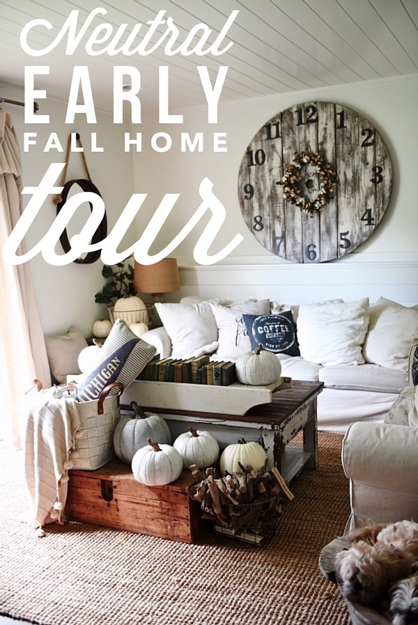 Lovely Neutral early fall home tour - A must pin for rustic neutral fall decor.