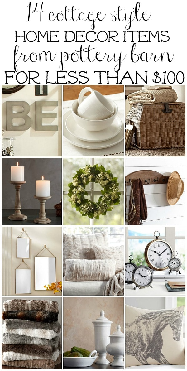 14 cottage style home decor items from Pottery Barn for less than $100 - A must pin for adding a cozy cottage or farmhouse vibe to your home.