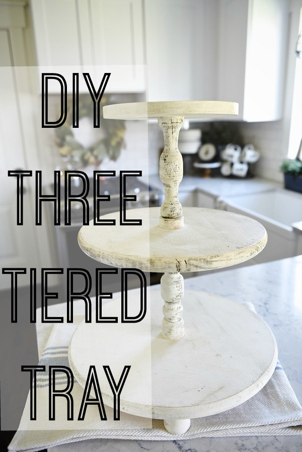 A must pin to make your own DIY three tiered tray. A super simple way to make an customizeable three tiered tray for any room in your  home. Great for rustic farmhouse decor & cottage style decor kitchens.