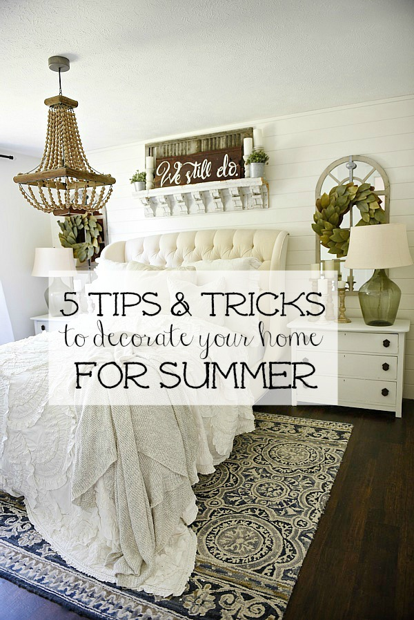 5 tips & tricks on how to decorate your home for summer - Great tips on how to get your home summer ready!