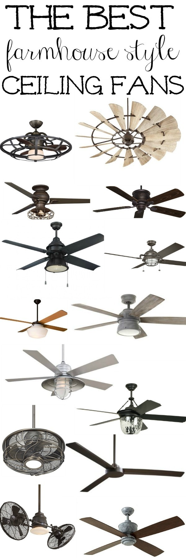 The best farmhouse ceiling fans liz marie blog the best farmhouse style ceiling fans a must pin for farmhouse cottage or aloadofball Choice Image