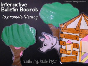 Interactive Bulletin Boards to Promote Literacy: 3 Little Pigs