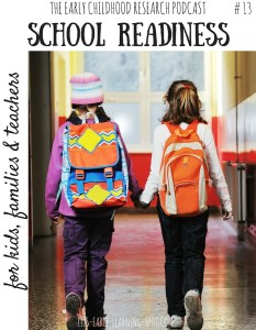 School Readiness for Children, Families, Teachers and Schools #13