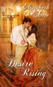 Desire Rising by Elizabeth Shore