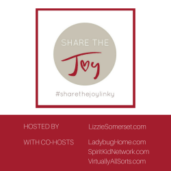 Share The Joy Linky @ LizzieSomerset.com