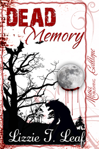 dead memory by lizzie t leaf