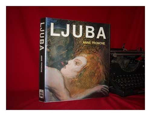 Ljuba Hardcover – 1981 by Anne Tronche (Author), I. Mark Paris (Translator)
