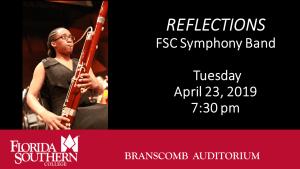 Reflections: FSC Symphony Band @ Branscomb Auditorium - Davis Performing Arts Center