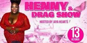 Henny and Drag Show @ SB&B Seafood Bar & Grill
