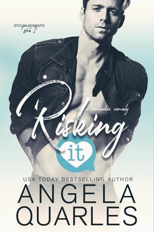 Review: Risking It – Angela Quarles