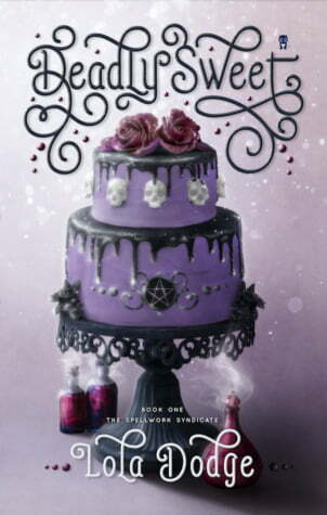 Review: Deadly Sweet – Lola Dodge