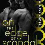 On the Edge of Scandal