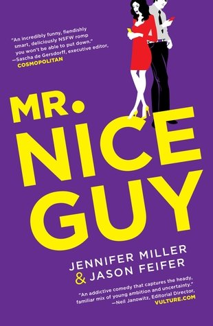 Review: Mr. Nice Guy – Jennifer Miller and Jason Feifer