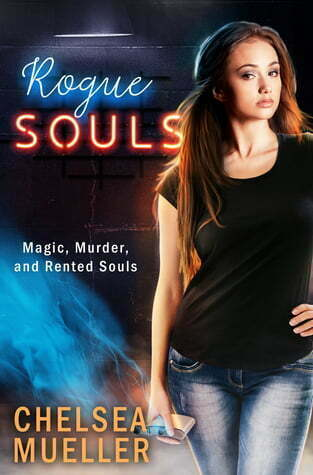 Review: Borrowed Souls and Rogue Souls – Chelsea Mueller