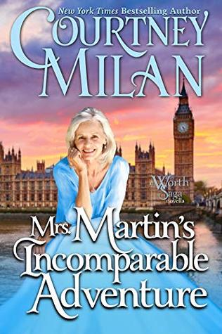 Review: Mrs. Martin's Incomparable Adventure – Courtney Milan
