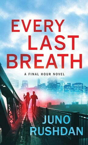 Review: Every Last Breath – Juno Rushdan