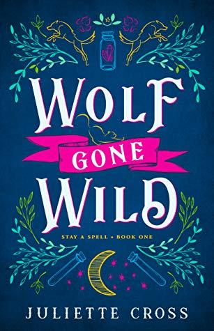 Review: Wolf Gone Wild – Juliette Cross