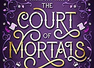 The Court of Mortals