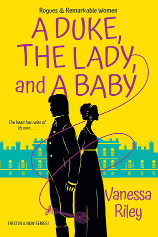 Review: A Duke, the Lady and a Baby – Vanessa Riley