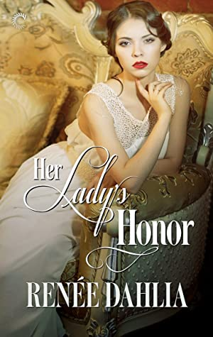 Review: Her Lady's Honor – Renée Dahlia