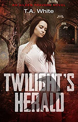 Review: Twilight's Herald – T. A. White
