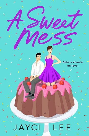 Review: A Sweet Mess – Jayci Lee