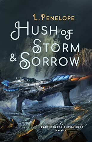 Review: Hush of Storm & Sorrow – L. Penelope