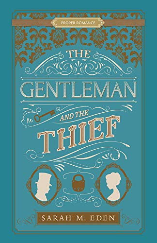 Review: The Gentleman and the Thief – Sarah M. Eden