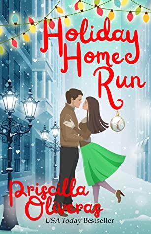 Review: Holiday Home Run – Priscilla Oliveras