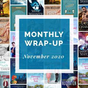 November 2020 Wrap-Up