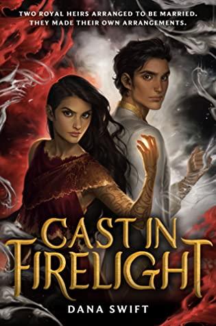 Review: Cast in Firelight – Dana Swift