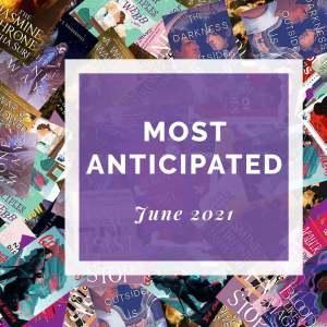 Most Anticipated June 2021
