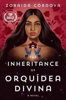 Review: The Inheritance of Orquídea Divina – Zoraida Córdova