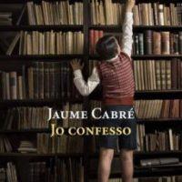 Jo confesso / Jaume Cabré