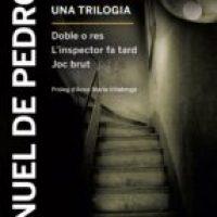 A l'ombra del crim: una trilogia / Manuel de Pedrolo