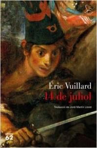 14 de juliol / Éric Vuillard