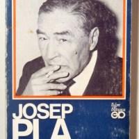 Josep Pla vist de prop / Josep Martinell