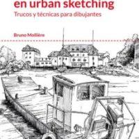 La perspectiva en urban sketching: trucos y técnicas para dibujantes / Bruno Mollière