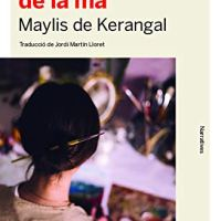 Un món a l'abast de la mà / Maylis de Kerangal