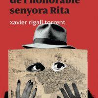 Els diners bruts de l'honorable senyora Rita / Xavier Rigall Torrent