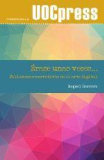Érase unas veces: filiaciones narrativas en el arte digital. Una obra de Raquel Herrera