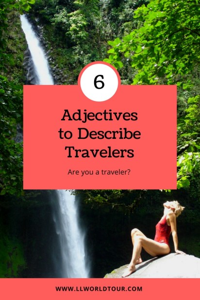 6 Adjectives to describe travelers