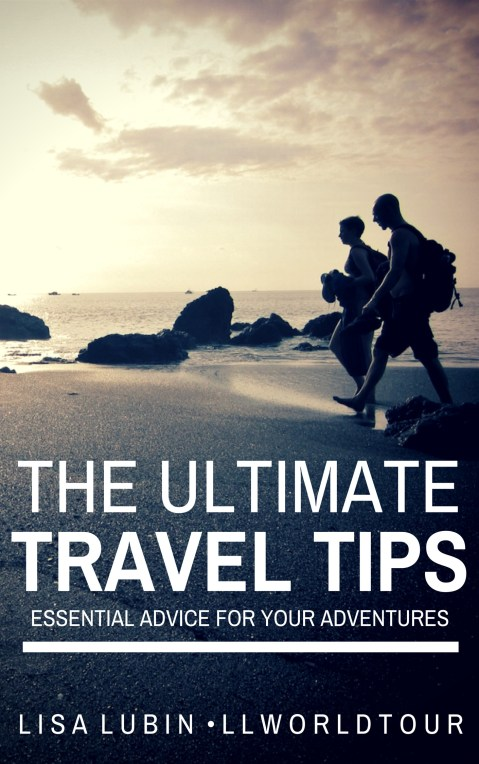 Ultimate Travel Tips