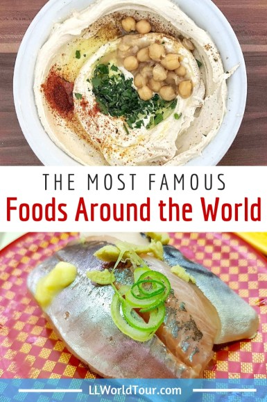 Most famous foods from around the world