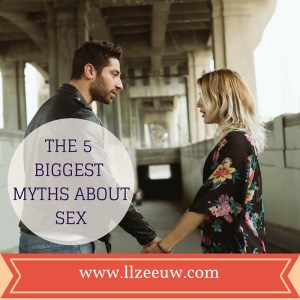 The 5 biggest Myths about sex, sex therapy