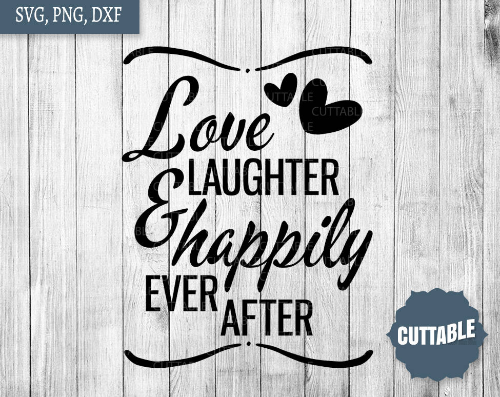 Download Family cut file, Love, laughter and happily ever after cut ...
