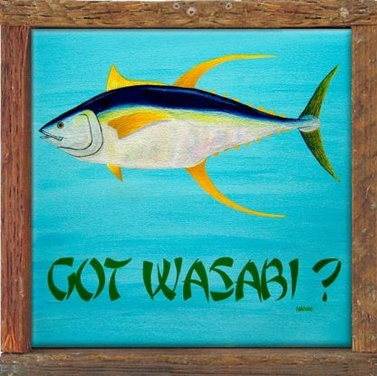 """""""Got Wasabi?"""""""