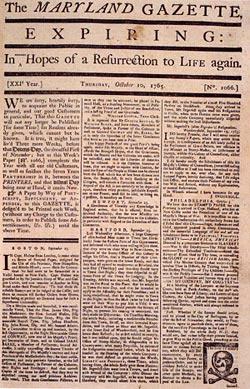 One of the oldest newspapers in America. The development of the novel was greatly influenced by the popularity of the newspaper, a fairly new invention in the 1700s.